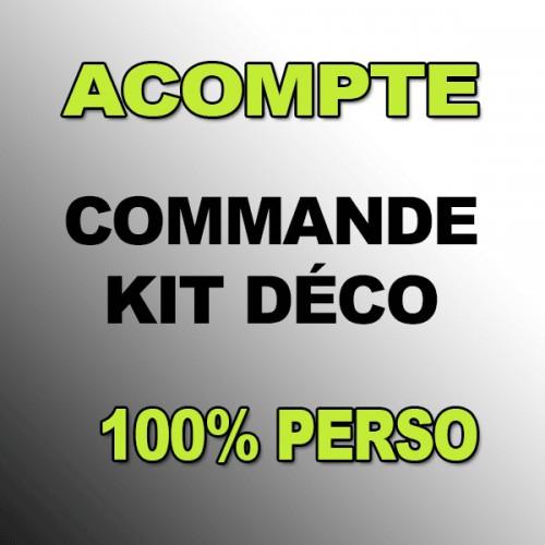 Deposit Kit deco 100 % my Own